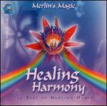 Healing Harmony: Best of Merlin's Magic