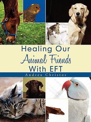 Healing Our Animal Friends with Eft - Christos, Andrea