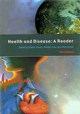 Health and Disease: A Reader - Davey Basiro, and Gray Alastair, and Seale Clive