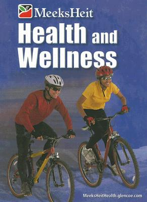 Health and Wellness - Meeks, Linda, and Heit, Philip, and Page, Randy