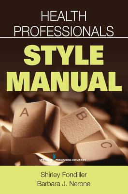 Health Professionals Style Manual - Fondiller, Shirley