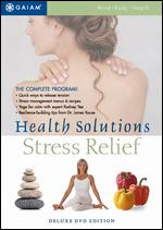 Health Solutions: Stress Relief -