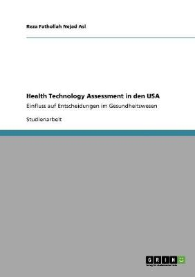 Health Technology Assessment in Den USA - Fathollah Nejad Asl, Reza