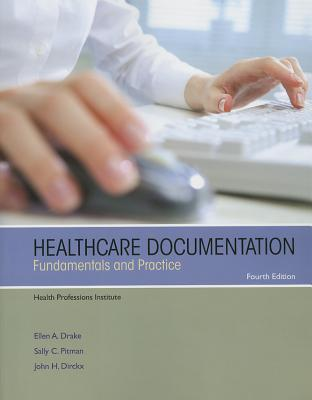 Healthcare Documentation: Fundamentals and Practice - Health Professions Institute