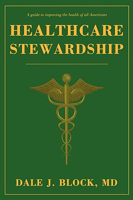 Healthcare Stewardship - Block, Dale J