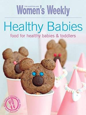 Healthy Babies - The Australian Women's Weekly, and Tomnay, Susan