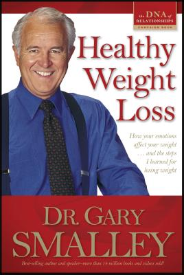 Healthy Weight Loss - Smalley, Gary, Dr.