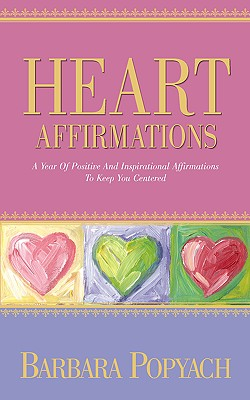 Heart Affirmations - Popyach, Barbara