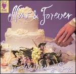 Heart Beats: Now & Forever - Timeless Wedding Songs