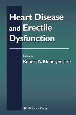 Heart Disease and Erectile Dysfunction - Kloner, Robert (Editor)