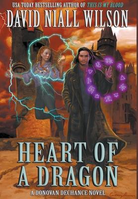 Heart of a Dragon - Wilson, David Niall