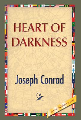 Heart of Darkness - Conrad, Joseph, and 1st World Publishing (Editor)