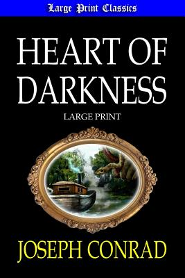 Heart of Darkness - Conrad, Joseph