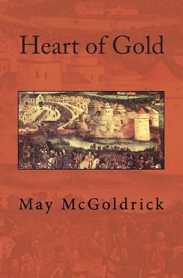 Heart of Gold - McGoldrick, May