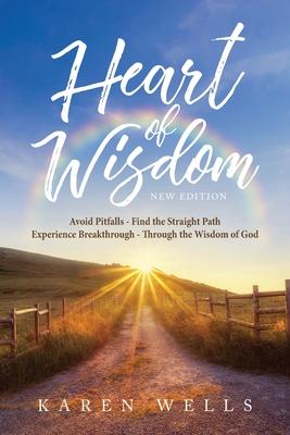 Heart Of Wisdom - Wells, Karen