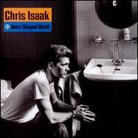 Heart Shaped World - Chris Isaak