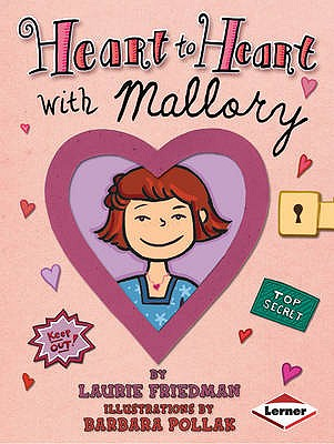 Heart to Heart with Mallory - Friedman, Laurie