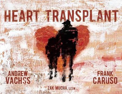 Heart Transplant - Vachss, Andrew
