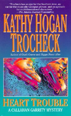 Heart Trouble - Trocheck, Kathy Hogan