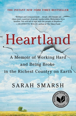 Heartland: A Memoir of Working Hard and Being Broke in the Richest Country on Earth - Smarsh, Sarah