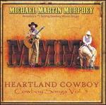 Heartland Cowboy: Cowboy Songs, Vol. 5