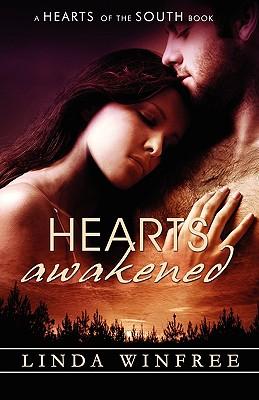 Hearts Awakened - Winfree, Linda