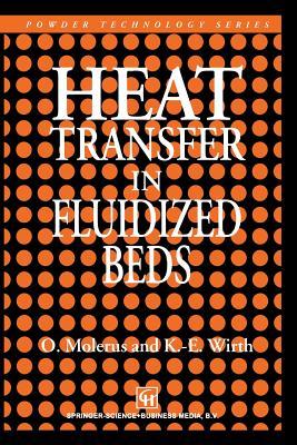 Heat Transfer in Fluidized Beds - Molerus, O, and Wirth, K E