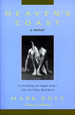 Heaven's Coast: A Memoir - Doty, Mark