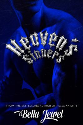 Heaven's Sinners - Jewel, Bella