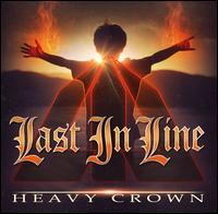 Heavy Crown - Last in Line