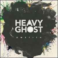 Heavy Ghost - DM Stith