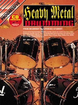 Heavy Metal Drumming Bk/CD: For Beginner to Advanced Student - Latta, Jim