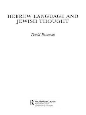 Hebrew Language and Jewish Thought - Patterson, David
