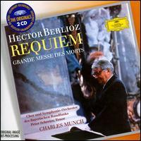 Hector Berlioz: Requiem - Peter Schreier (tenor); Bavarian Radio Chorus (choir, chorus); Bavarian Radio Symphony Orchestra; Charles Münch (conductor)