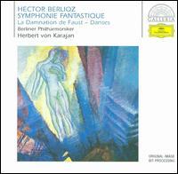 Hector Berlioz: Symphonie Fantastique; La Damnation de Faust Danses - Berlin Philharmonic Orchestra; Herbert von Karajan (conductor)
