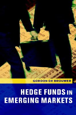 Hedge Funds in Emerging Markets - De Brouwer, Gordon