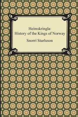 Heimskringla: History of the Kings of Norway - Sturluson, Snorri, and Laing, Samuel (Translated by)