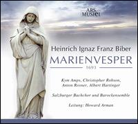 Heinrich Ignaz Franz Biber: Marienvesper - Albert Hartinger (bass); Anton Rosner (tenor); Christopher Robson (alto); Kym Amps (soprano); Salzburger Barokensemble;...