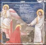 Heinrich Schütz: Historia der Auferstehung Jesu Christi