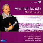 Heinrich Schütz: Matthäuspassion