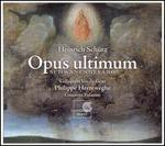 Heinrich Sch�tz: Opus ultimum (Schwanengesang)