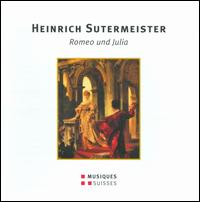 Heinrich Sutermeister: Romeo und Julia - Adolf Dallapozza (tenor); Alexander Malta (bass); Anton Rosner (tenor); Ferry Gruber (tenor); Gudrun Wewezow (alto);...