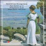 Heinrich von Herzogenberg: Piano Quintet, Op. 17; String Quartet, Op. 63