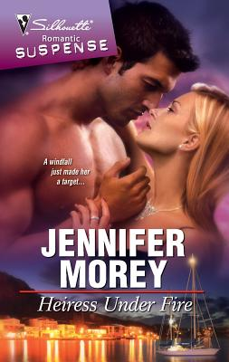 Heiress Under Fire - Morey, Jennifer