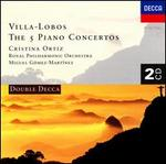 Heitor Villa-Lobos: The 5 Piano Concertos