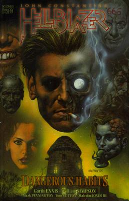 Hellblazer: Dangerous Habits - Ennis, Garth, and Kahan, Bob (Editor)