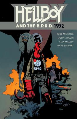 Hellboy and the B.P.R.D: 1952 - Mignola, Mike