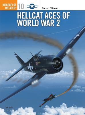 Hellcat Aces of World War 2 - Tillman, Barrett