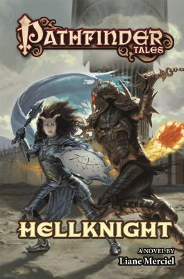 Hellknight: Pathfinder Tales - Merciel, Liane