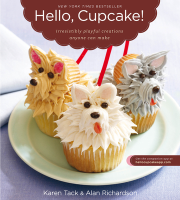 Hello, Cupcake! - Tack, Karen, and Richardson, Alan